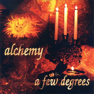 Alchemy A Few Degrees